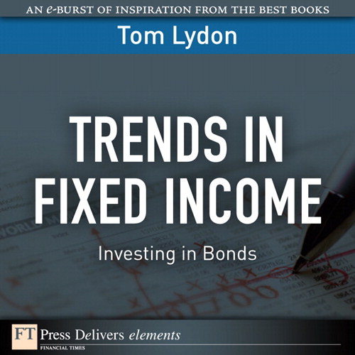 Trends in Fixed Income: Investing in Bonds