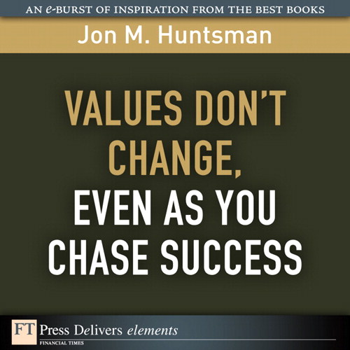 Values Don't Change, Even as You Chase Success