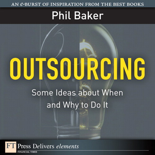Outsourcing: Some Ideas about When and Why to Do It