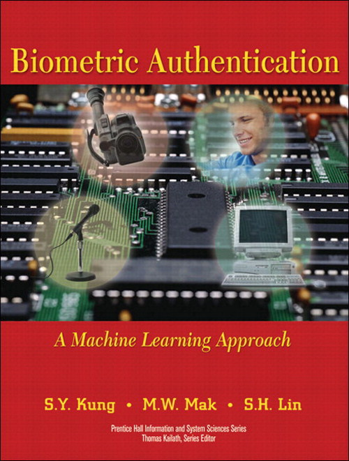 Biometric Authentication: A Machine Learning Approach (paperback)