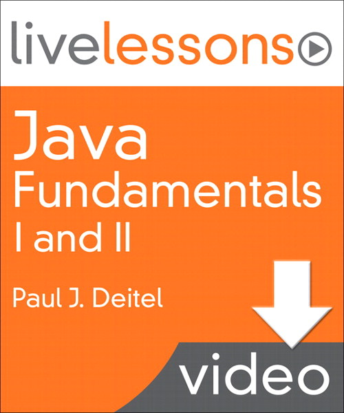 Java Fundamentals I and II LiveLesson (Video Training): Part I Lesson 1: Introduction to Java Applications (Downloadable Version)