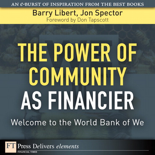 Power of Community as Financier: Welcome to the World Bank of We, The
