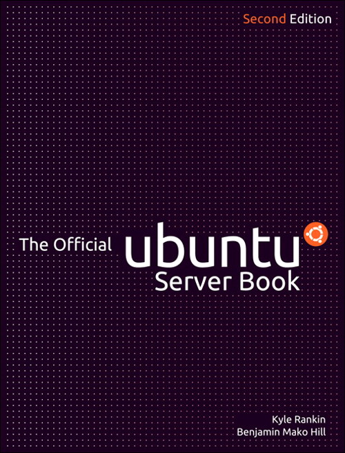 Official Ubuntu Server Book, The, 2nd Edition