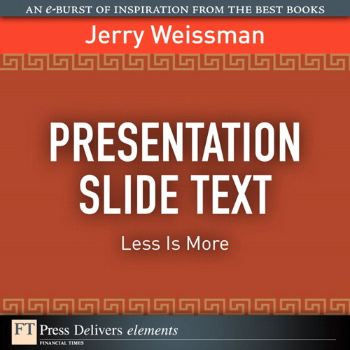 Presentation Slide Text: Less Is More