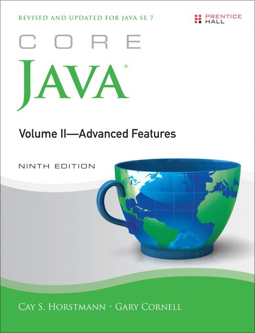 Core Java, Volume II--Advanced Features, 9th Edition