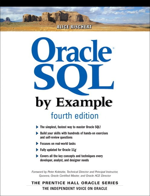Oracle sql by example (4th edition): alice rischert: 9780137142835.