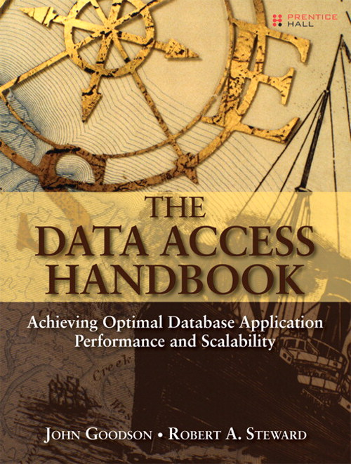 Data Access Handbook, The: Achieving Optimal Database Application Performance and Scalability