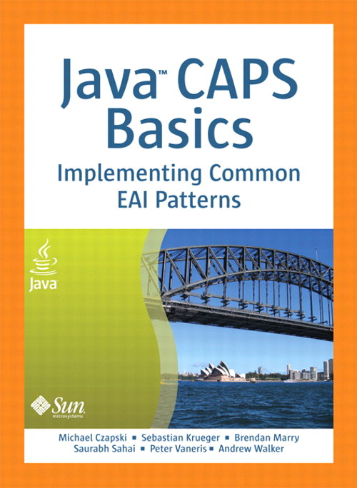 Java CAPS Basics: Implementing Common EAI Patterns