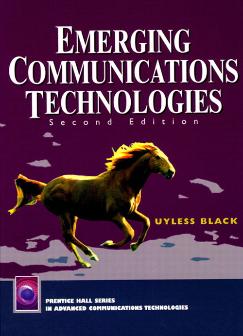 Emerging Communications Technologies, 2nd Edition