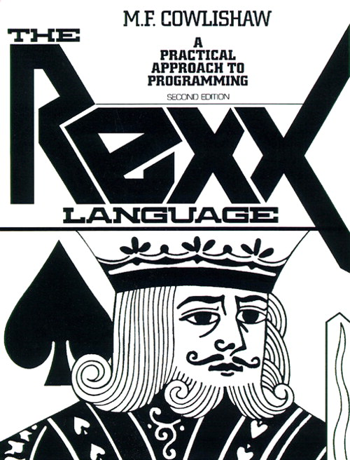REXX Language, The: A Practical Approach to Programing, 2nd Edition