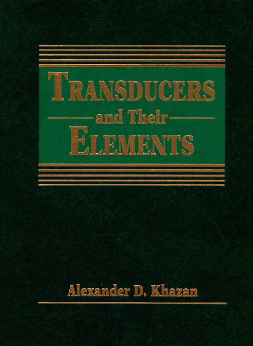 Transducers and Their Elements: Design and Application