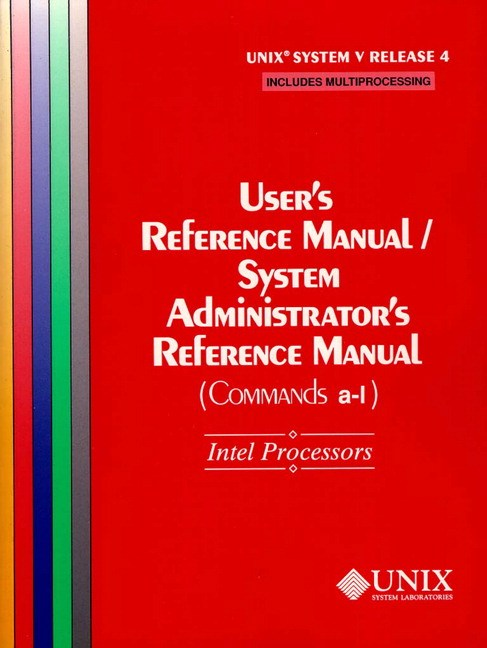 UNIX(r) System V Release 4 User's Reference Manual/System Administrator's Reference Manual(Commands A-L) for Intel Processors