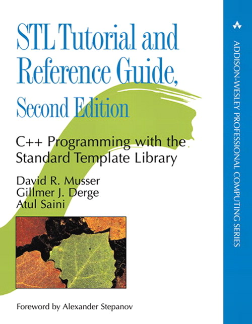 STL Tutorial and Reference Guide: C++ Programming with the Standard Template Library, 2nd Edition