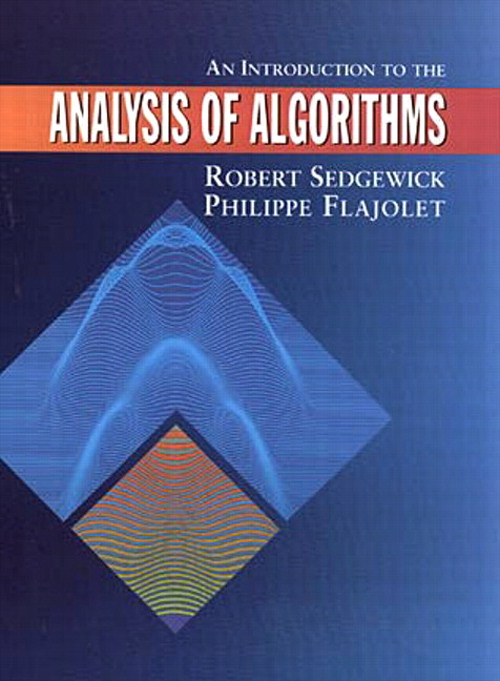 Introduction to the Analysis of Algorithms, An