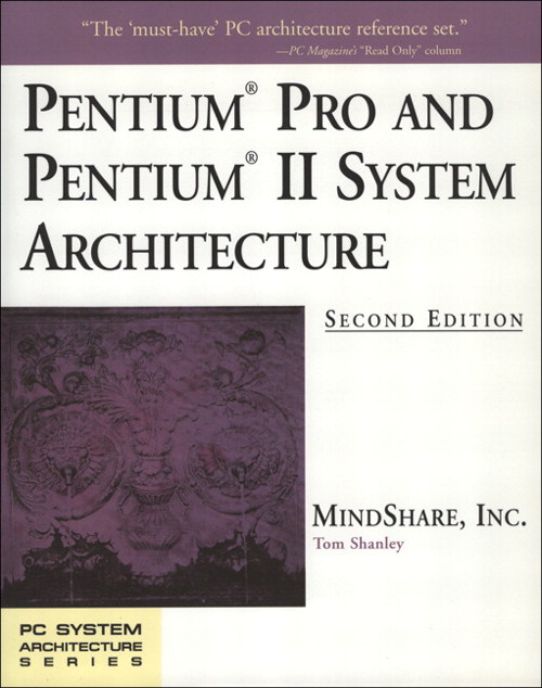 Pentium Processor System Architecture, 2nd Edition