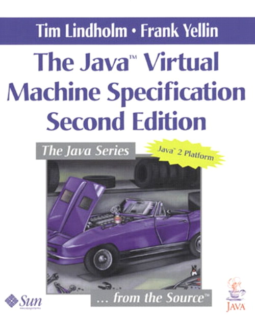 Java™ Virtual Machine Specification, The, 2nd Edition