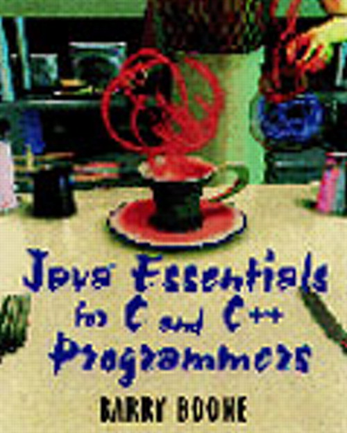 Java™ Essentials for C and C++ Programmers