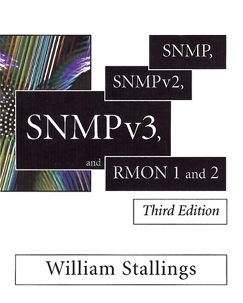 SNMP, SNMPv2, SNMPv3, and RMON 1 and 2, 3rd Edition