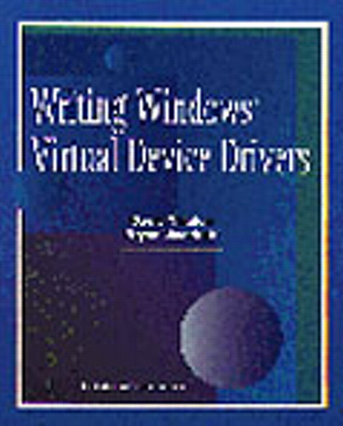 Writing Windows Virtural Device Drivers, 2nd Edition