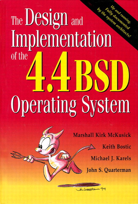 Design and Implementation of the 4.4 BSD Operating System, The