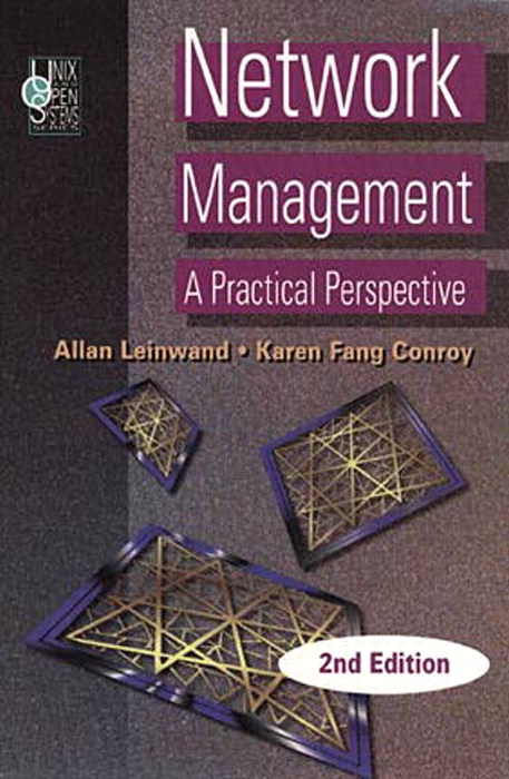 Network Management: A Practical Perspective, 2nd Edition