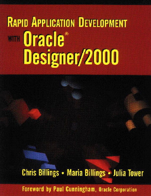 Rapid Application Development with Oracle Designer/2000, 2nd Edition