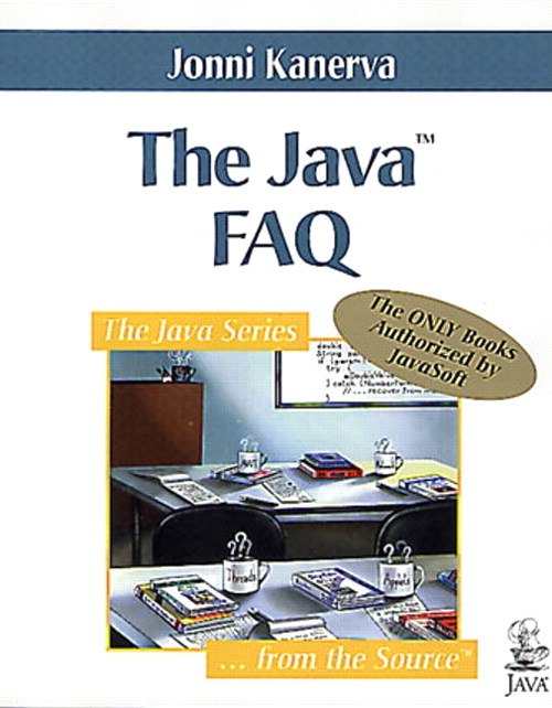 Java™ FAQ, The
