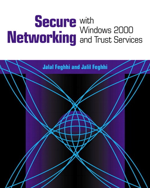 Secure Networking With Windows 2000 and Trust Services