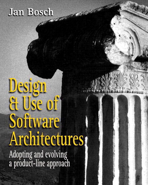 Design and Use of Software Architectures: Adopting and Evolving a Product-Line Approach