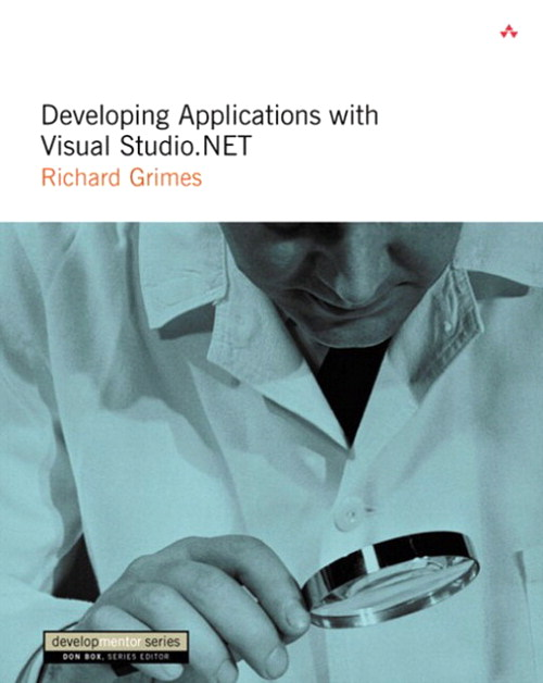 Developing Applications with Visual Studio.NET