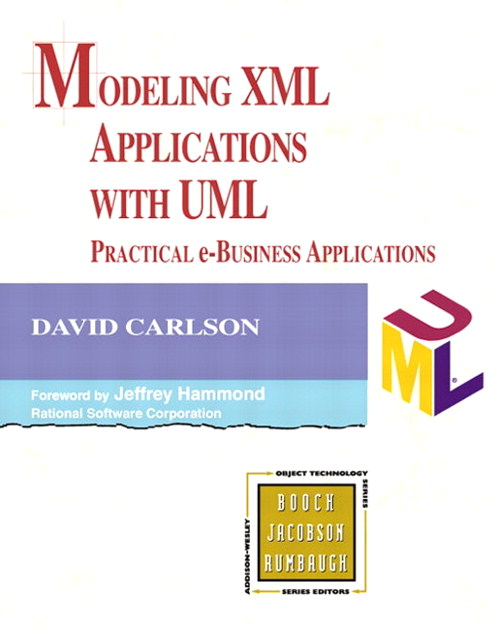 Modeling XML Applications with UML: Practical e-Business Applications