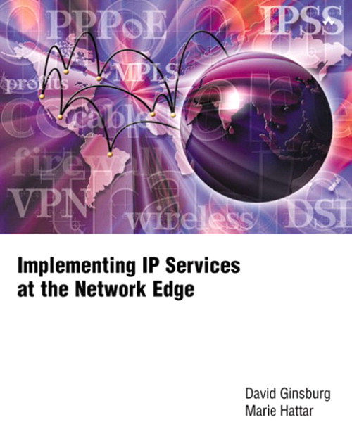 Implementing IP Services at the Network Edge | InformIT