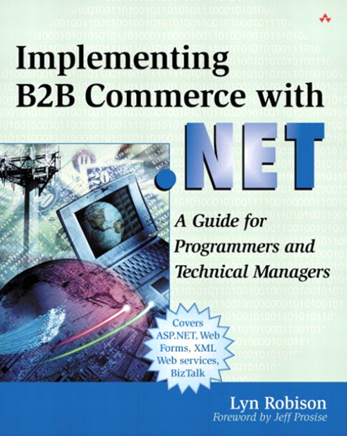 Implementing B2B Commerce with .NET: A Guide for Programmers and Technical Managers
