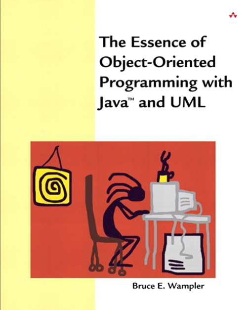 Essence of Object-Oriented Programming with Java? and UML, The
