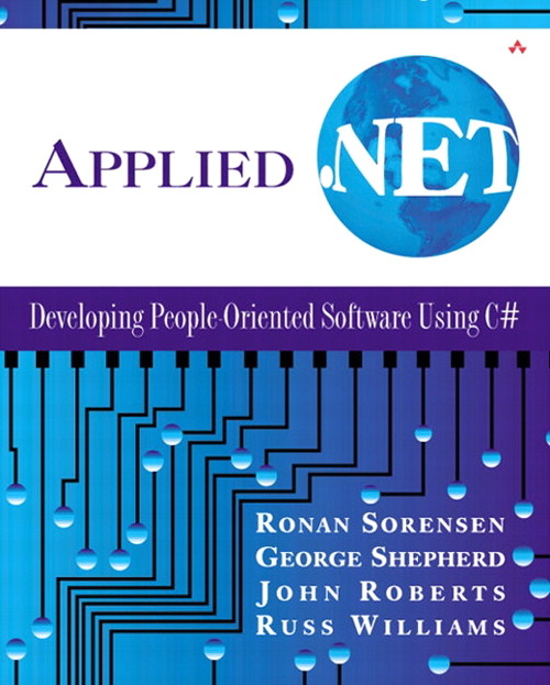 Applied .NET: Developing People-Oriented Software Using C#