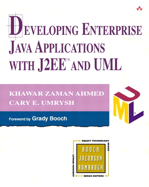 Developing Enterprise Java Applications with J2EE™ and UML