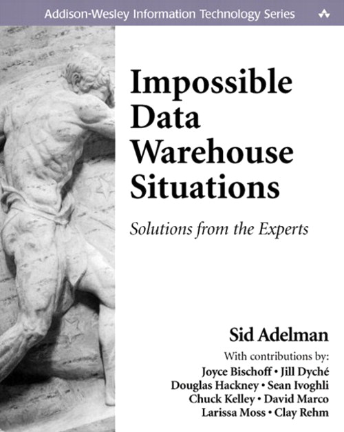 Impossible Data Warehouse Situations: Solutions from the Experts