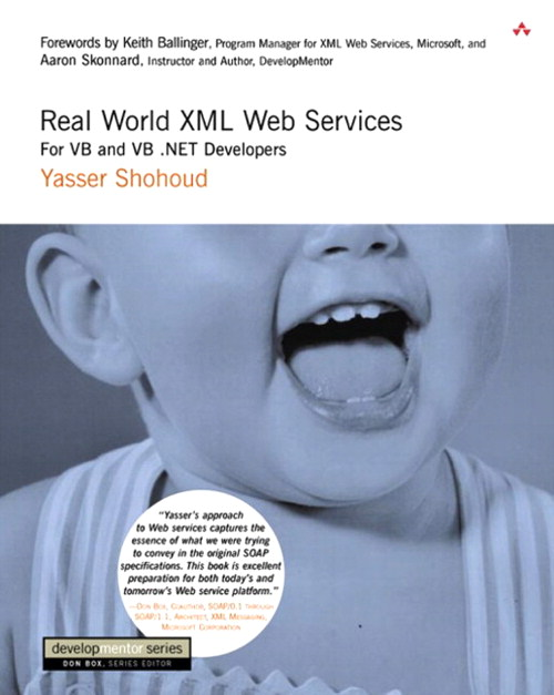 Real World XML Web Services: For VB and VB .NET Developers
