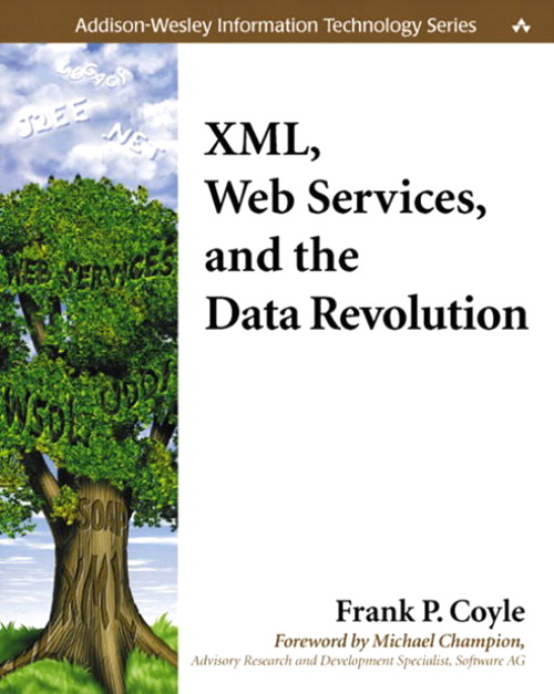 XML, Web Services, and the Data Revolution