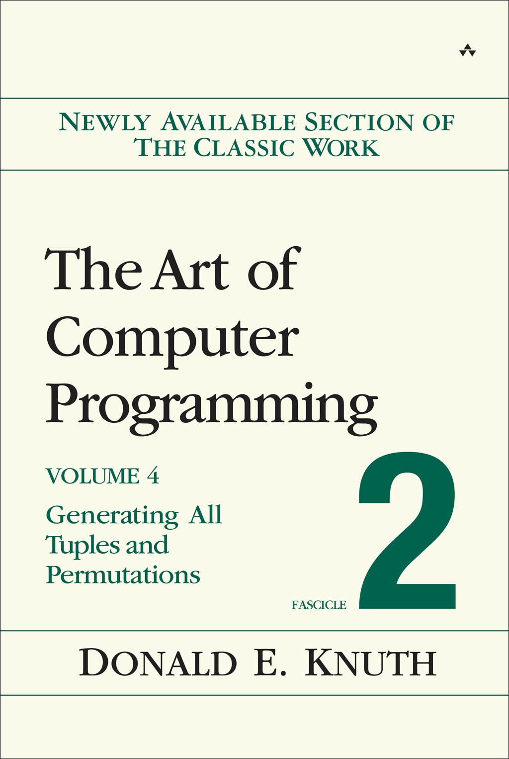 Art of Computer Programming, Volume 4, Fascicle 2, The: Generating All Tuples and Permutations