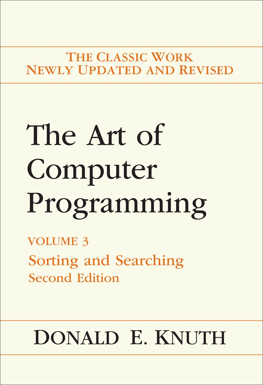 Art of Computer Programming, The: Volume 3: Sorting and Searching, 2nd Edition