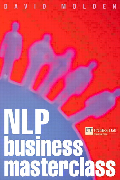 NLP Business Masterclass: Skills for realising human potential