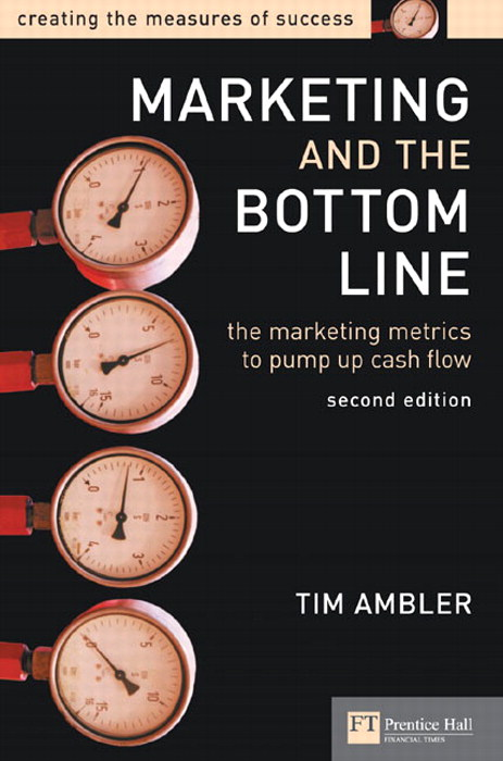 Marketing and the Bottom Line, 2nd Edition