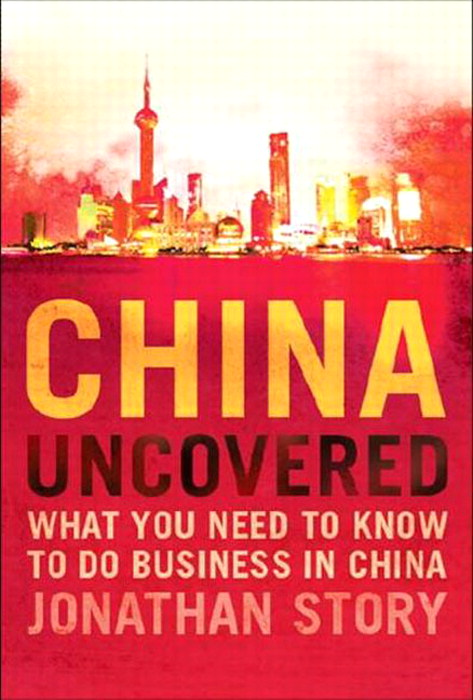 China Uncovered: What you need to know to do business in China