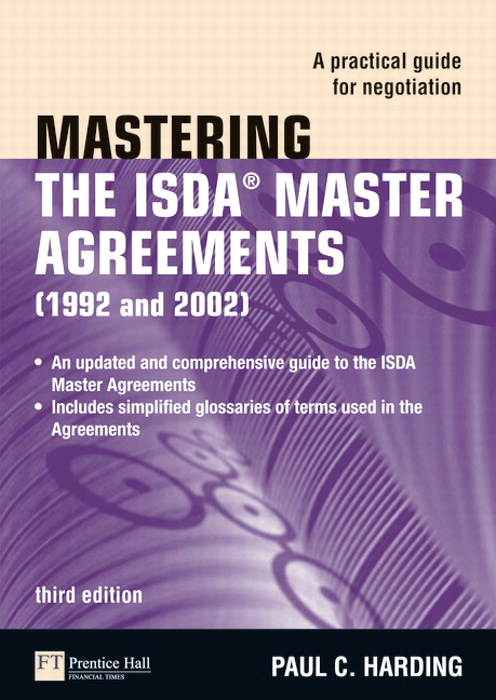 Mastering the ISDA Master Agreements: A Practical Guide for Negotiation, 3rd Edition