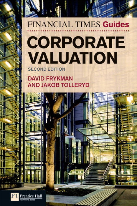 The Financial Times Guide to Corporate Valuation, 2nd Edition