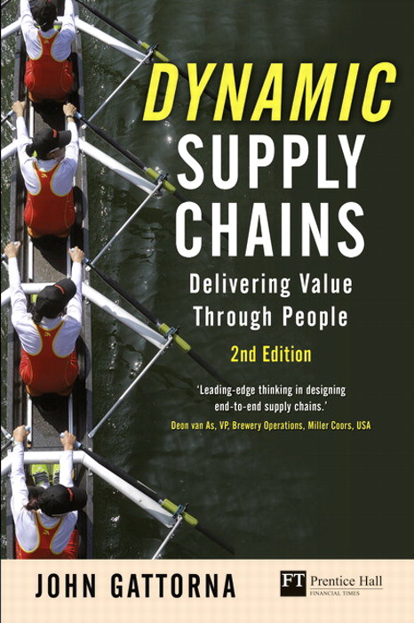Dynamic Supply Chains: Delivering value through people, 2nd Edition