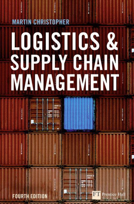 Christopher:Logistics and Sup_c4, 4th Edition