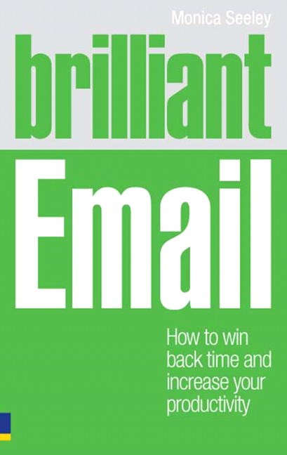 Brilliant Email PDF eBook: How to win back time and take control of your inbox