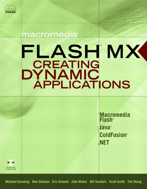 Macromedia Flash MX: Creating Dynamic Applications